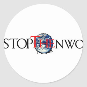 Stop The NWO Classic Round Sticker