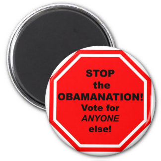 Stop the Obamanation! 2 Inch Round Magnet
