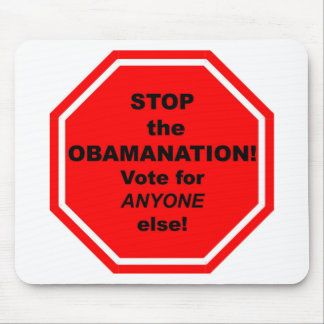 Stop the Obamanation! Mouse Pad