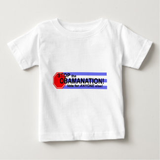 Stop the Obomanation! Baby T-Shirt