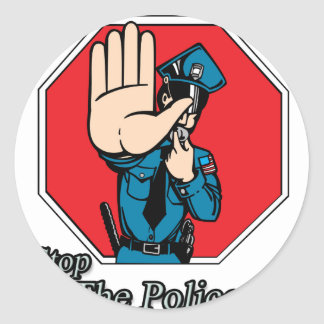 Stop the police classic round sticker