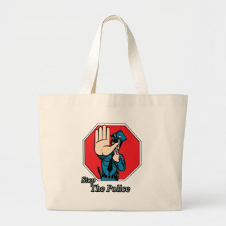 Stop the police large tote bag