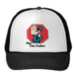 Stop the police mesh hats