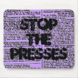 """Stop the Presses"" Mousepad"