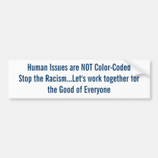 Stop the Racism Bumper Sticker