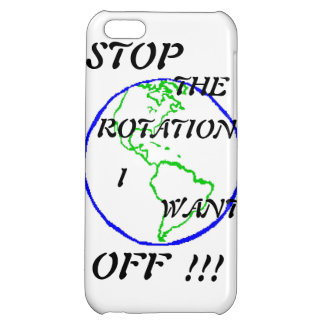 Stop the rotation, I want off !!! iPhone 5C Cover