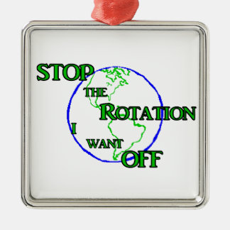 Stop the Rotation Metal Ornament