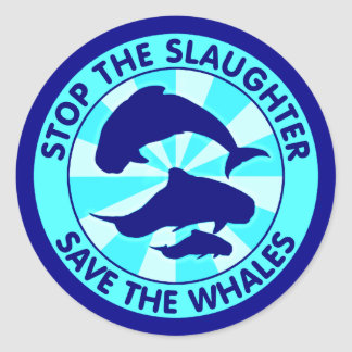 Stop The Slaughter Save The Whales Classic Round Sticker