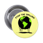 STOP THE SPILLING 2 INCH ROUND BUTTON