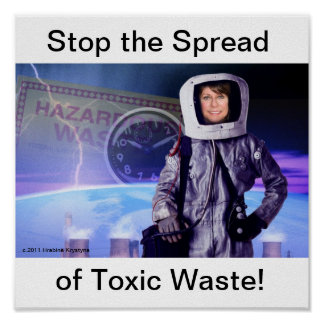 STOP THE SPREAD  OF TOXIC WASTE POSTER