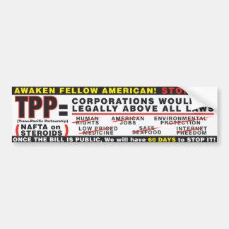 STOP THE TPP Bumper Sticker