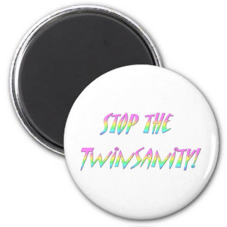 Stop The Twinsanity Refrigerator Magnets
