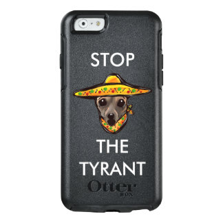 STOP THE TYRANT OtterBox iPhone 6/6S CASE