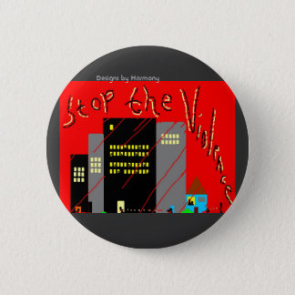 Stop The Violence Button