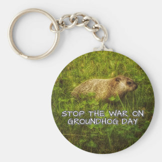 Stop the war on groundhog day keychain