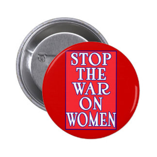 Stop the War On Women 2 Inch Round Button
