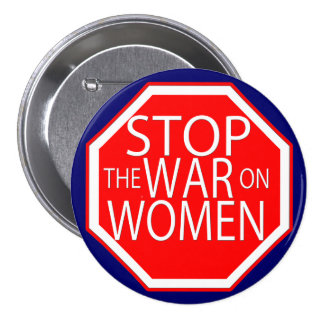 Stop the War on Women Pin