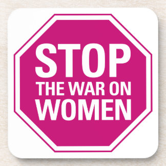 Stop the War on Women Cork Coaster