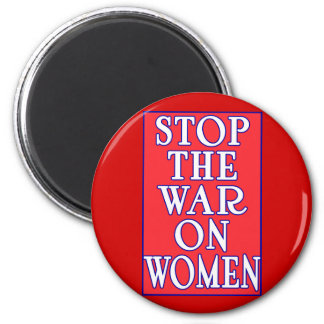 Stop the War On Women Magnet