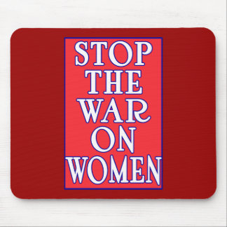 Stop the War On Women Mousepad