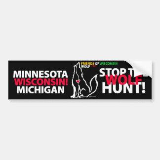 STOP THE WOLF HUNT WISCONSIN - MA'IINGAN CAR BUMPER STICKER