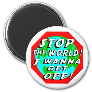 STOP the World! 2 Inch Round Magnet
