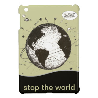 stop the world, planet earth iPad mini cases