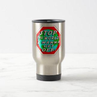STOP the World! Travel Mug