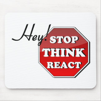 Stop THINK React Mouse Pad