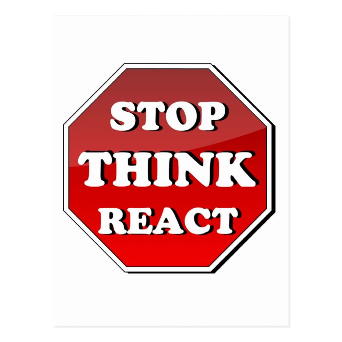 Stop THINK React Postcard