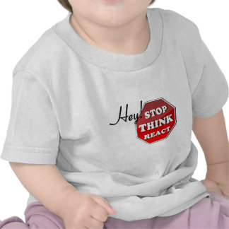 Stop THINK React Shirts