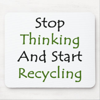 Stop Thinking And Start Recycling Mouse Pads