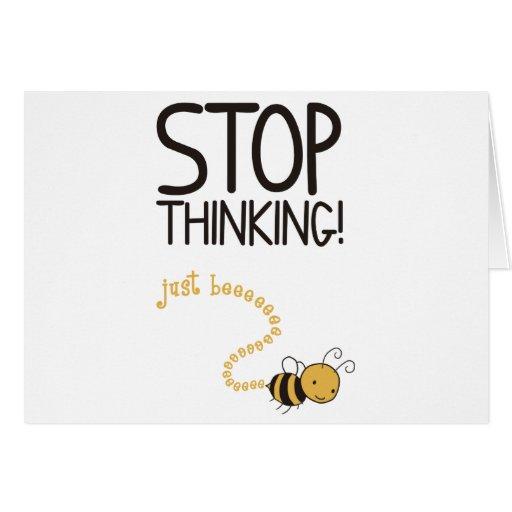Stop thinking! tarjeta de felicitación
