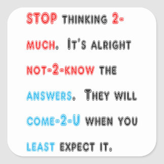 STOP thinking too much: Wishdom Words Display GIFT Square Stickers