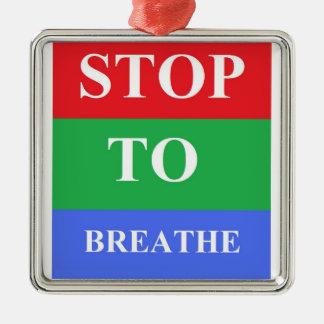 Stop-To-Breathe Premium Square Ornament