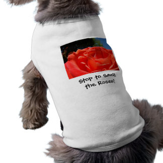 Stop to Smell the Roses! Doggy shirts Red Rose Dog Pet Shirt