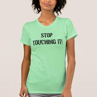 stop touching your piercings T-Shirt