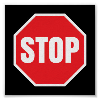 stop traffic sign poster