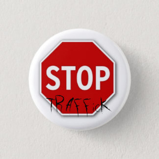 Stop, TRAFFicK Pinback Button