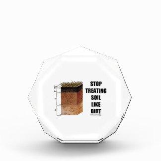Stop Treating Soil Like Dirt (Soil Horizons) Acrylic Award