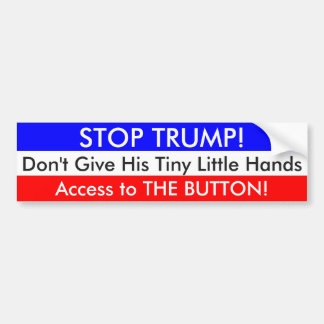 Stop TRUMP's Tiny Little Hands Bumper Sticker