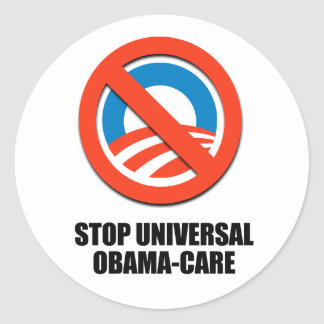 Stop Universal Obama-care Classic Round Sticker