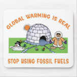 Stop Using Fossil Fuels Mouse Pads