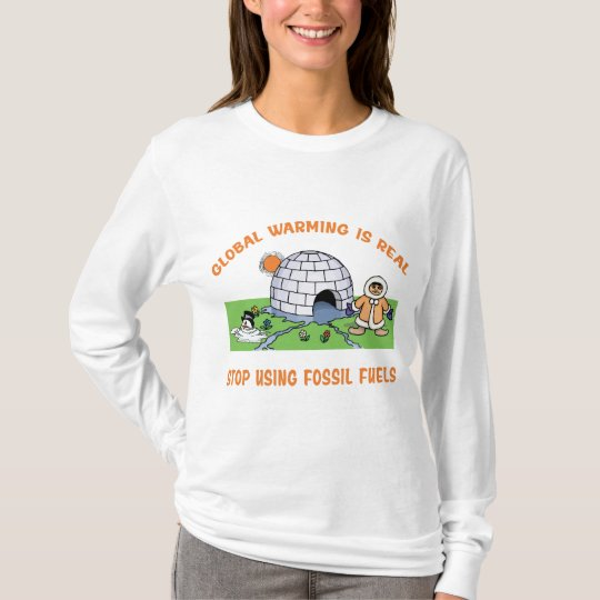 Stop Using Fossil Fuels T-Shirt