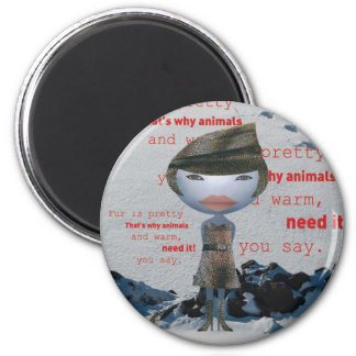 Stop using FUR! 2 Inch Round Magnet