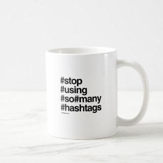 STOP USING HASHTAGS CLASSIC WHITE COFFEE MUG
