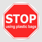 Stop Using Plastic Bags (set of 6/20) Classic Round Sticker