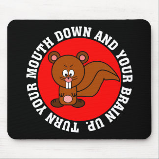 Stop using your mouth and start using your brain mouse pad