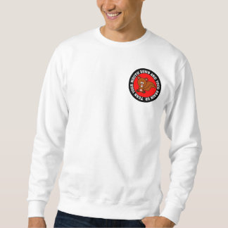 Stop using your mouth and start using your brain sweatshirt