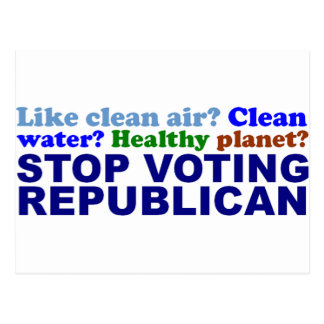 STOP VOTING REPUBLICAN POSTCARD